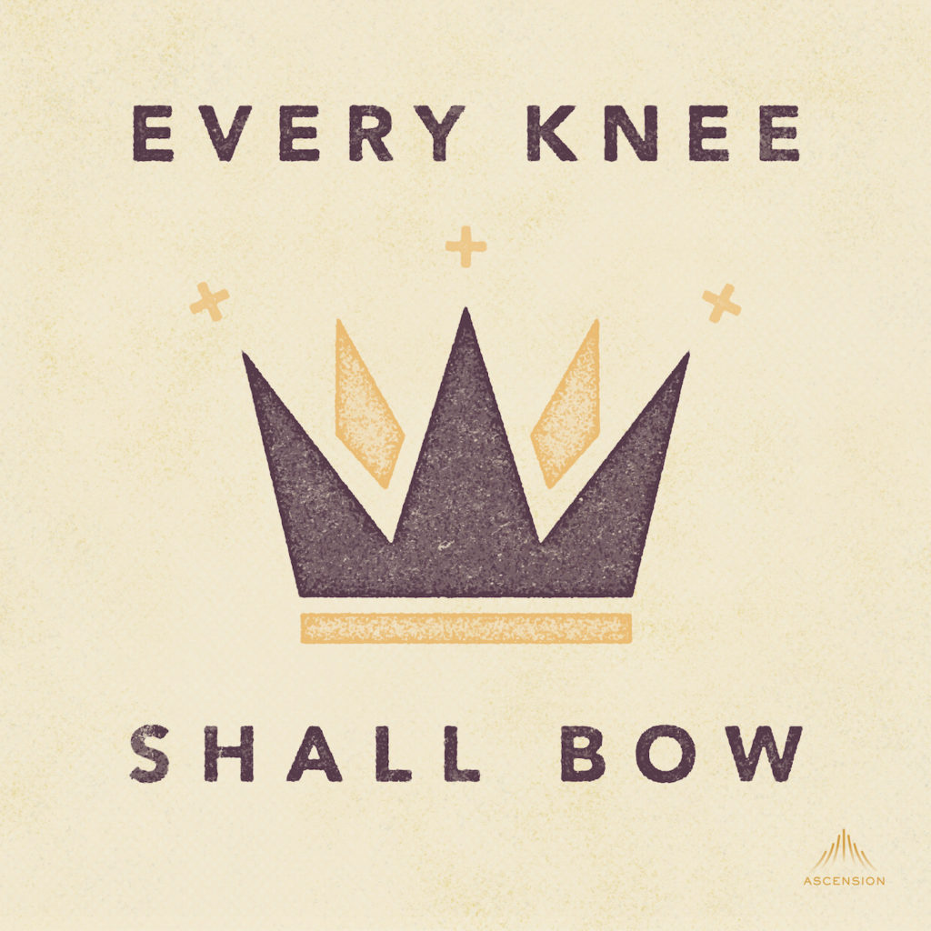 190118 Every Knee Shall Bow